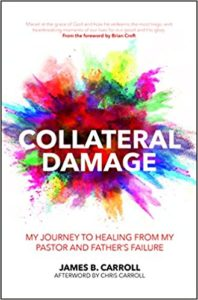 Newest Publication: Collateral Damage by James Carroll