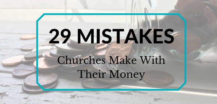 29 Mistakes Churches Make With Money