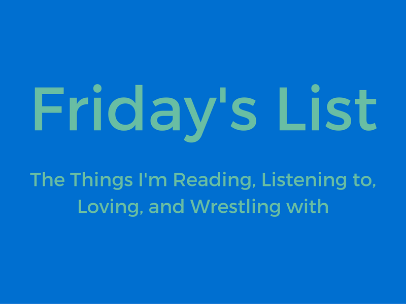 Friday's List | August 4
