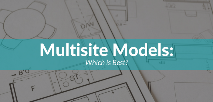 Multisite Models: Which is Best?