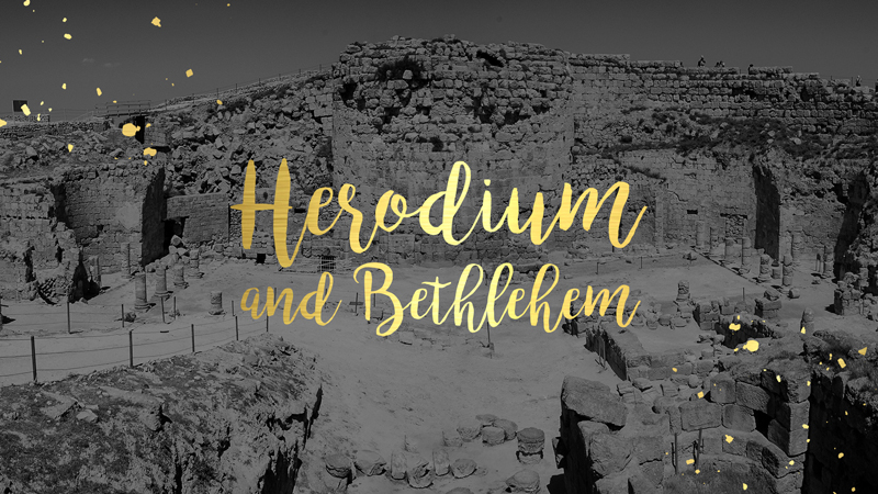 Herodium And Bethlehem: What's The Connection?