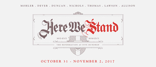 Here We Stand: The Reformation at 500