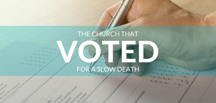 The Church That Voted for a Slow Death