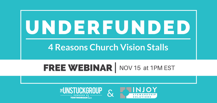 [free webinar] 4 Reasons Church Vision Goes Underfunded
