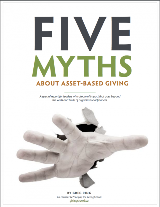 The 5 Myths Of Asset-Based Giving